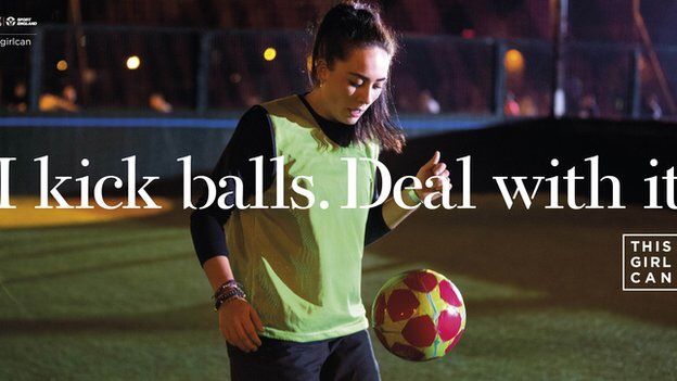 This Girl Can- I kick balls. Deal with it