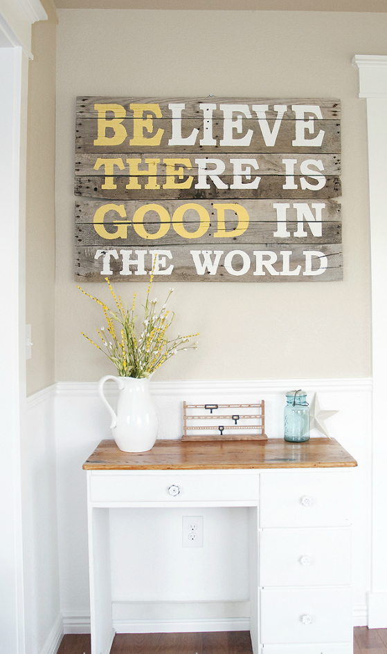 wood pallet sign- Believe there is good in the world